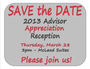 2013 Advisor Reception - Save the Date